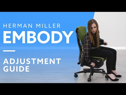 How-To: Adjust The Herman Miller Embody Chair